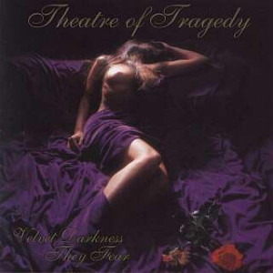 theatre_of_tragedy_-_velvet_darkness_they_fear
